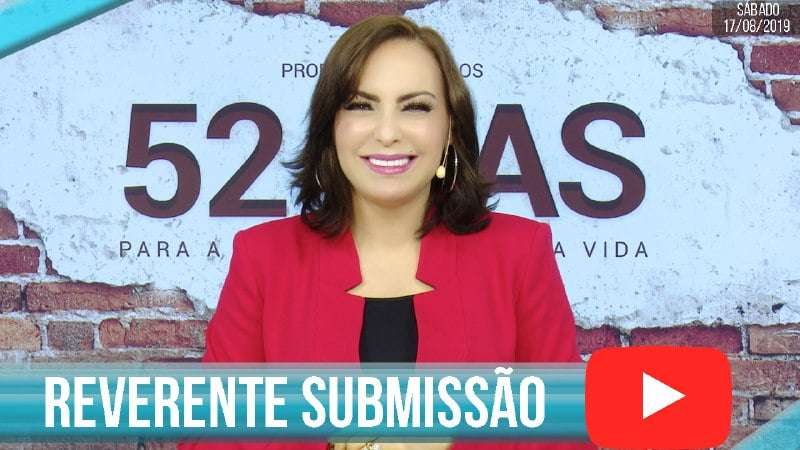 Reverente submissão - 17 agosto 2019